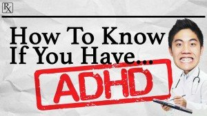 Know If You Have ADHD